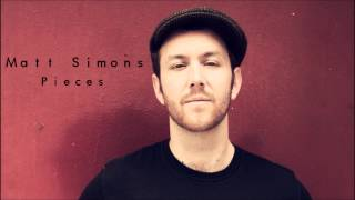 Pieces - Matt Simons (Audio Only)
