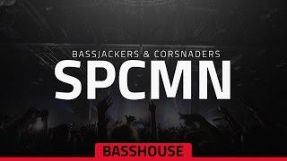 Bassjackers & Crossnaders - SPCMN