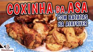 Como Fazer Coxinha da Asa na Airfryer com BATATAS - Tv Churrasco