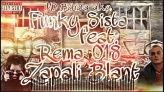 MCbahata a.k.a. FunkySista ft. Rema 018 - Zapali blant