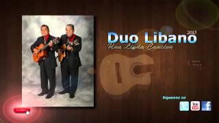 Duo Libano   Quiero Cantar Una Linda Canción