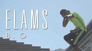Elams - B.O (Clip)