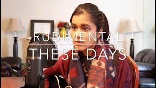 These Days - Rudimental ft. Macklemore, Jess Glynne, Dan Caplen (Acoustic Cover)