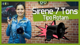 Sirene 7 Tons com Microfone (Tipo Rotam) - Tuning Parts