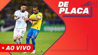 TUDO SOBRE A CLASSIFICAÇÃO DO BRASIL EM CIMA DA ARGENTINA | DE PLACA AO VIVO (03/07/2019)