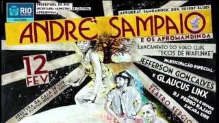 ANDRE SAMPAIO & OS AFROMANDINGA NO SERGIO PORTO!!!!