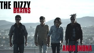 The Dizzy Brains - Anao Inona (Official Video)