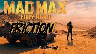Mad Max ◆ Friction (Imagine Dragons) Fanvid
