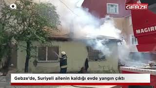 Gebze'de, Suriyeli ailenin kaldığı evde yangın!