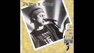 Palma's Gang - Podem Falar