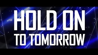 Brennan Heart - Hold On To Tomorrow (Official Video)