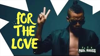 "🇳🇬 Afrobeat Instrumental Beat ""For The Love"" NEW 2018 (Afro Beat  x Naija)"