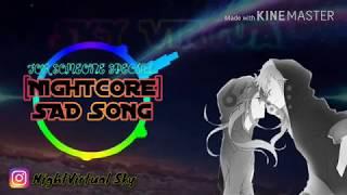 [Nightcore] -《Sad Song》|| lyrics || switching vocals
