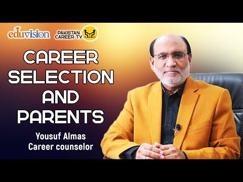 career selection and parents | Yousuf Almas - Career counselor