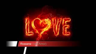 Rossana_Vem Aomr_From Album: Mulher Nota 10