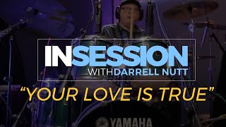 YOUR LOVE IS TRUE - drumtrackstudios.com