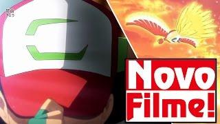 """NOVO FILME POKÉMON """"ESCOLHO-TE A TI!"""" COM O ASH """"ORIGINAL""""!"""