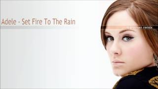 Adele - Set Fire To The Rain (tranzman remix)