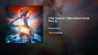 [The Teacher Talks About Coral Part 2]