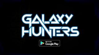 Galaxy Hunters Trailer