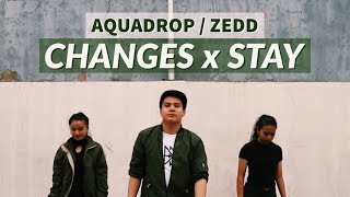 CHANGES X STAY | Aquadrop & Zedd | Christian Tondag Choreography