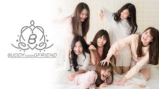 """We are """"BUDDY"""" cover """"G-Friend"""""""