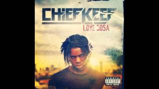 Chief Keef - Love Sosa Bass Boosted (HD)