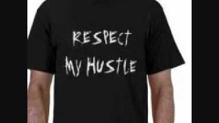 G-dog-respect my hustle.wmv