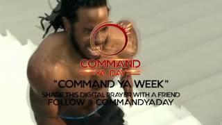 Rev. Chuck | Digital Weekly Prayer 7 | Command Ya Day