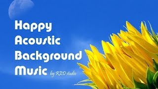 Happy Acoustic Background Music - Acoustic by RED_studio