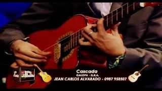 Jean Carlos Alvarado - Cascada - Galopa (REQUINTO)