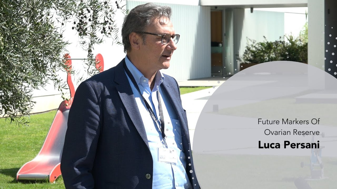 3rd Meeting the Experts: Luca Persani. Future Markers Of Ovarian Reserve. Instituto Bernabeu