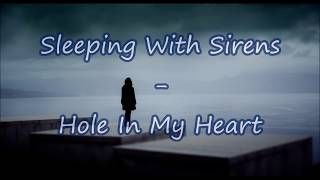 Sleeping With Sirens - Hole In My Heart (Lyrics & Sub. Español)