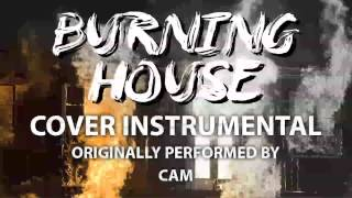 Burning House (Cover Instrumental) [In the Style of Cam]
