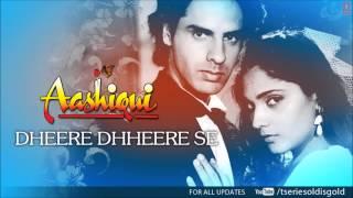 Dheere Dhheere Se Meri Zindagi Mein Aana Full Song (Audio) | Aashiqui | Rahul Roy, Anu Agarwal width=