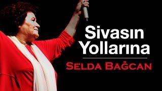 Selda Bağcan - Sivas'ın Yollarına (Vol.2)