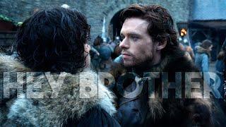 (GoT) Jon & Robb // Hey Brother