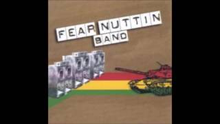 Fear Nuttin Band - See Dem A Come