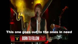 Bon Jovi - We Weren't Born To Follow Lyrics