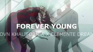 Forever Young - Yovn Khalifornia x Clemente Dreams