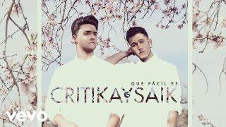Critika y Saik - Que Facil Es (Audio)