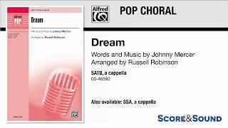 Dream, arr. Russell Robinson – Score & Sound