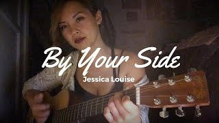 By Your Side - Sade (Cover by Jessica Louise)