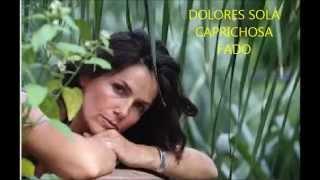 DOLORES SOLÁ  - CAPRICHOSA  - FADO