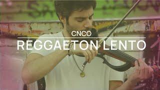Cover Violín Reggaeton Lento - Jose Asunción - CNCO