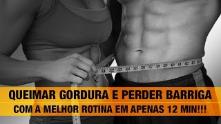 Calistenização #03 | Melhor Treino para Queimar Gordura, Emagrecer e Perder Barriga | 12 Min/Dia!