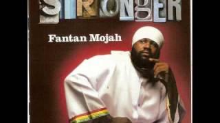 Fantan Mojah - Stronger (Intro)