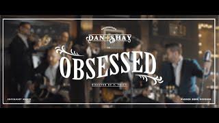 Dan + Shay - Obsessed (Instant Grat Video)