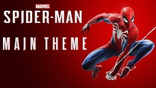 Marvel's Spider-man (PS4) - Main Theme (Official)