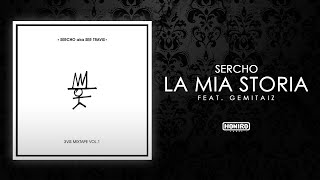 SER TRAVIS feat. GEMITAIZ - LA MIA STORIA (LYRIC VIDEO) prod by MIXER-T
